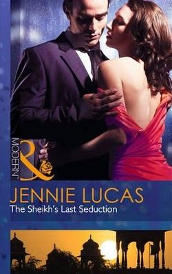 The Sheikh's Last Seduction by Jennie Lucas.jpg