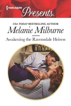 Awakening the Ravensdale Heiress by Melanie Milburne.jpg