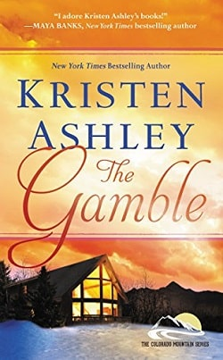 The Gamble (Colorado Mountain 1) by Kristen Ashley.jpg