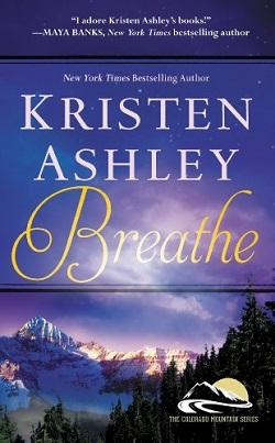 Breathe (Colorado Mountain 4) by Kristen Ashley.jpg