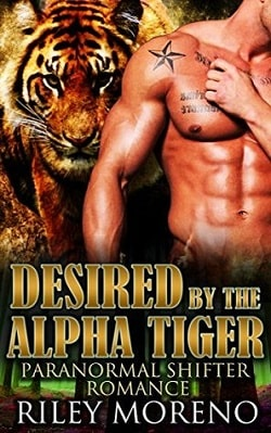 Desired By The Alpha Tiger by Riley Moreno.jpg