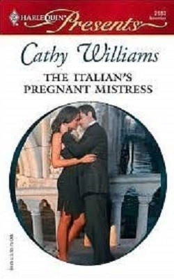 The Italian's Pregnant Mistress by Cathy Williams.jpg