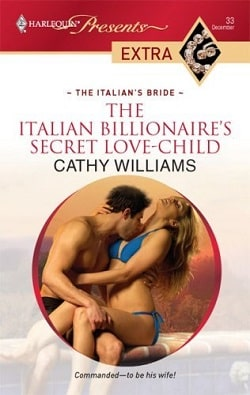 The Italian Billionaire's Secret Love-Child by Cathy Williams.jpg