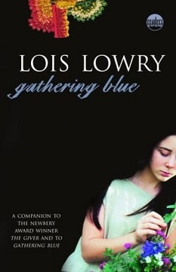 Gathering Blue (The Giver Quartet 2) by Lois Lowry.jpg