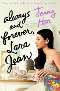 Always and Forever, Lara Jean (To All the Boys I've Loved Before 3) by Jenny Han.jpg