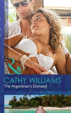 The Argentinian's Demand by Cathy Williams.jpg