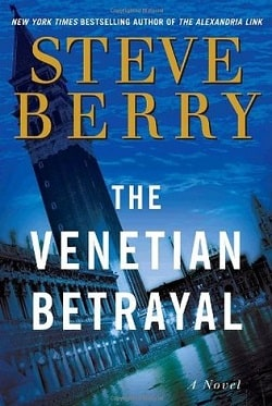 The Venetian Betrayal (Cotton Malone 3) by Steve Berry.jpg