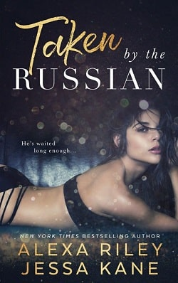 Taken by the Russian by Alexa Riley, Jessa Kane.jpg