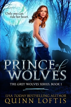 Prince of Wolves (The Grey Wolves 1) by Quinn Loftis.jpg