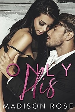 Only His by Madison Rose.jpg