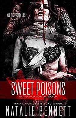 Sweet Poisons (Pretty Lies Ugly Truths Duets 1) by Natalie Bennett.jpg