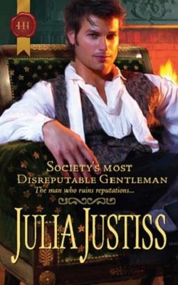 Society's Most Disreputable Gentleman by Julia Justiss.jpg