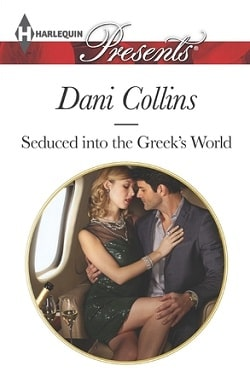 Seduced into the Greek's World by Dani Collins.jpg