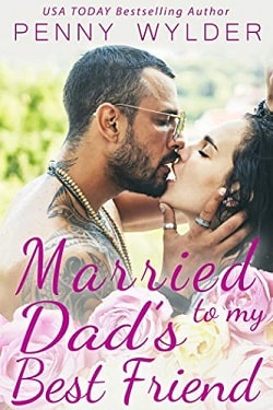 Married to my Dad's Best Friend by Penny Wylder.jpg