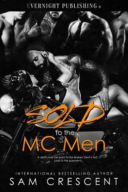 Sold to the MC Men by Sam Crescent