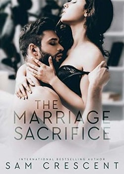 The Marriage Sacrifice by Sam Crescent
