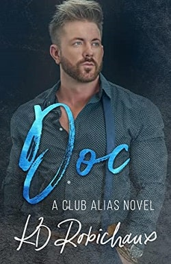 Doc - A Club Alias Novel by K.D. Robichaux