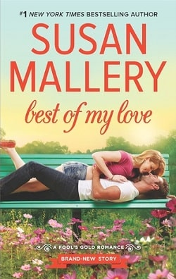 Best of My Love (Fool's Gold 20) by Susan Mallery