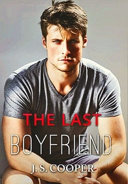 The Last Boyfriend (Forever Love 1) by J.S. Cooper