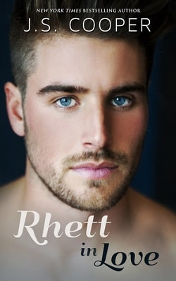 Rhett in Love (Rhett 2) by J.S. Cooper