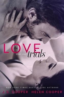 The Love Trials 1 (The Love Trials 1) by J.S. Cooper