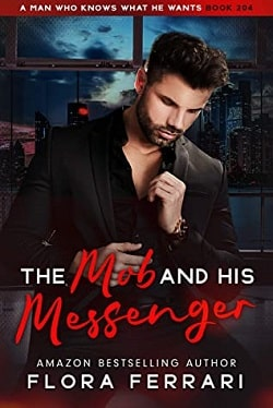 The Mob and his Messenger by Flora Ferrari