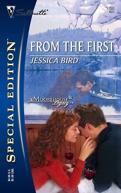 From the First (The Moorehouse Legacy 3) by Jessica Bird