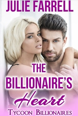 The Billionaire's Heart by Julie Farrell