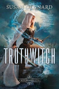 Truthwitch (The Witchlands 1) by Susan Dennard