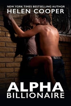 Alpha Billionaire - Part 1 (Alpha Billionaire 1) by Helen Cooper