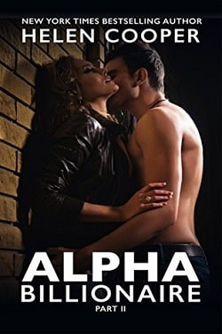 Alpha Billionaire - Part 2 (Alpha Billionaire 2) by Helen Cooper