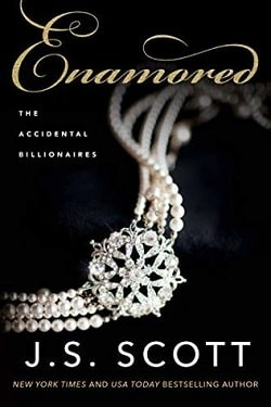 Enamored (The Accidental Billionaires 3) by J. S. Scott