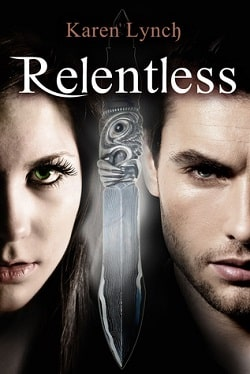 Relentless (Relentless 1) by Karen Lynch