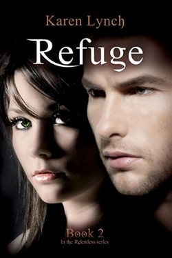 Refuge (Relentless 2) by Karen Lynch
