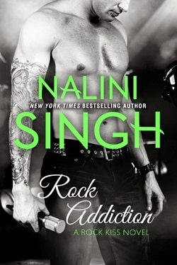 Rock Addiction (Rock Kiss 1) by Nalini Singh
