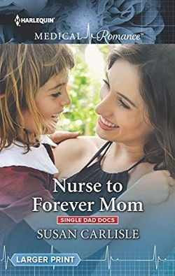 Nurse to Forever Mom by Susan Carlisle