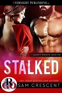 Stalked – Curvy Women Wanted by Sam Crescent