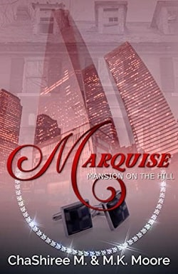 Marquise by ChaShiree M, M.K. Moore
