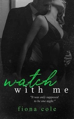Watch With Me by Fiona Cole