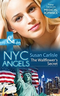 NYC Angels: The Wallflower's Secret by Susan Carlisle
