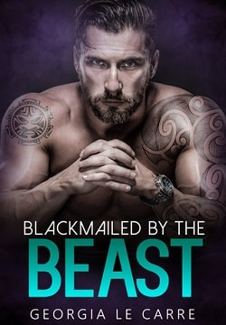 Blackmailed by the beast by Georgia Le Carre