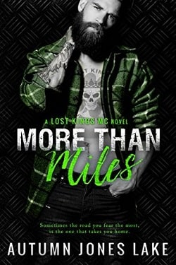 More Than Miles (Lost Kings MC 6) by Autumn Jones Lake
