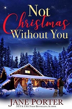 Not Christmas Without You by Jane Porter
