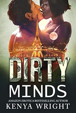 Dirty Minds: An Interracial Russian Mafia Romance by Kenya Wright