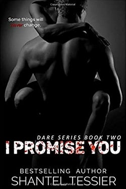 I Promise You (Dare 2) by Shantel Tessier