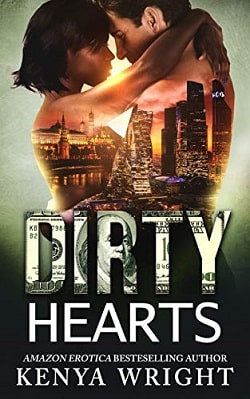 Dirty Hearts: Interracial Russian Mafia Romance by Kenya Wright