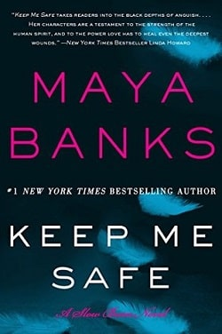 Keep Me Safe (Slow Burn 1) by Maya Banks