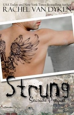 Strung (Seaside 0.5) by Rachel Van Dyken