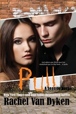 Pull (Seaside 2) by Rachel Van Dyken