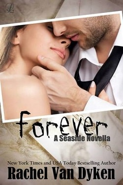Forever (Seaside 3.5) by Rachel Van Dyken